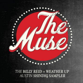The Billy Reid + Weather Up Austin Shindig Sampler cover art
