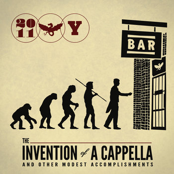 The Invention of A Cappella and Other Modest Accomplishments cover art
