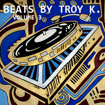 Beats by Troy K. Vol. 3 cover art