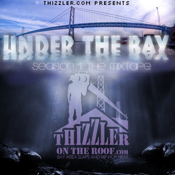 Under The Bay Season 1: The Mixtape cover art