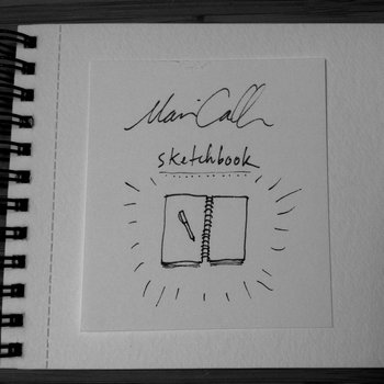 Sketchbook, by Marian Call