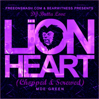 DJ Butta Love's Lionheart (Chopped & Screwed) cover art