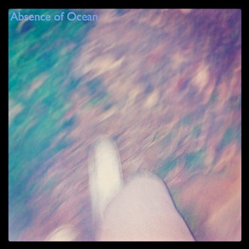 Absence of Ocean The Live Demos cover art