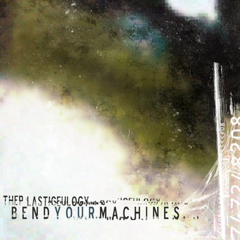 Bend Your Machines cover art