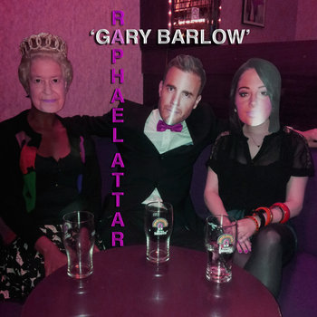 Raphael Attar - 'Gary Barlow' cover art
