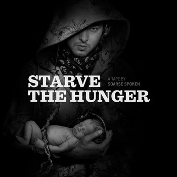 Starve The Hunger (mixtape) cover art