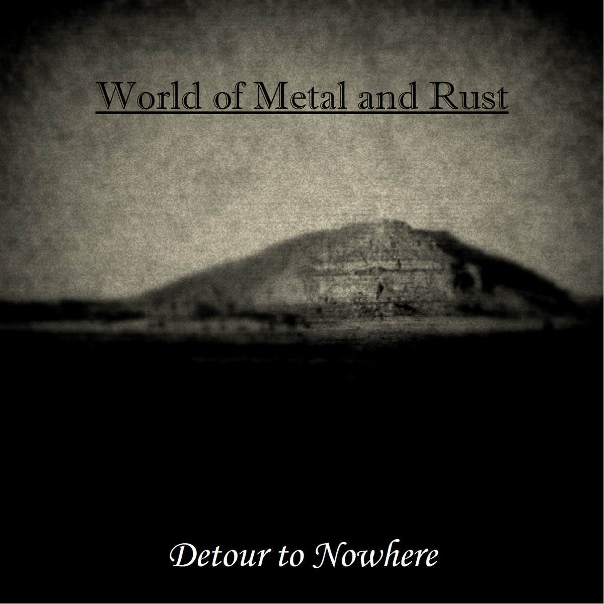 World of Metal and Rust - Detour to Nowhere artwork