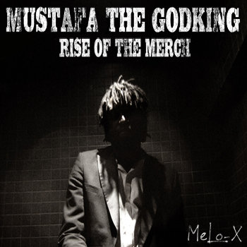 Mustafa The GodKing: Rise of The Merch cover art