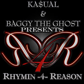 Ka$ual/Baggy The Ghost - Rhymin 4 Reason cover art