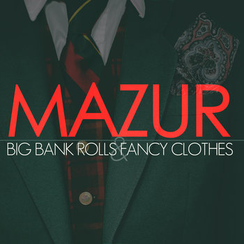 Big Bank Rolls & Fancy Clothes cover art
