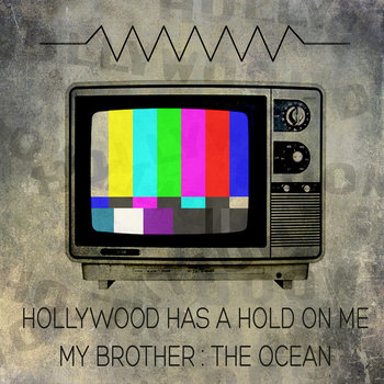 Hollywood Has a Hold On Me - Single cover art