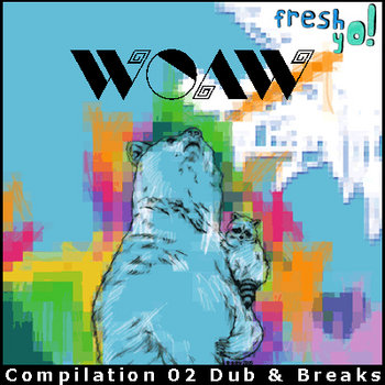 FY! 002 - wOAw compilation 02 Dub & Breaks cover art