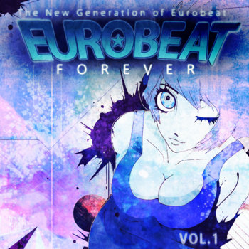 Eurobeat Forever Vol. 1 cover art