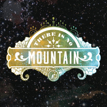 There Is No Mountain cover art