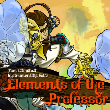 Instrumentals vol. 5 - Elements of the Professor cover art