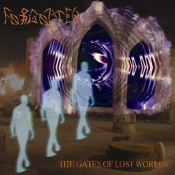 Forgotten - The Gates Of The Lost World cover art