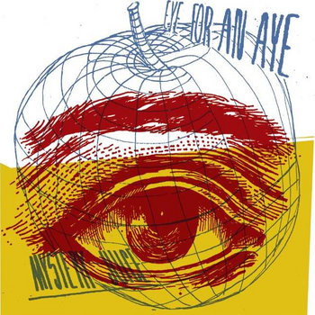 EYE FOR AN AYE cover art