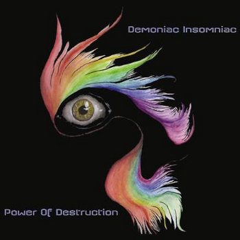 DEMONIAC INSOMNIAC - Power Of Destruction (Rockdenashi Productionz) cover art