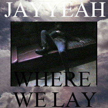 Where We Lay cover art