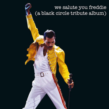 we salute you freddie (a black circle tribute album) cover art
