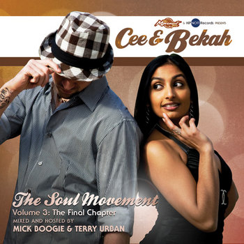 The Soul Movement Volume 3: The Final Chapter - Mixed by Mick Boogie & Terry Urban cover art
