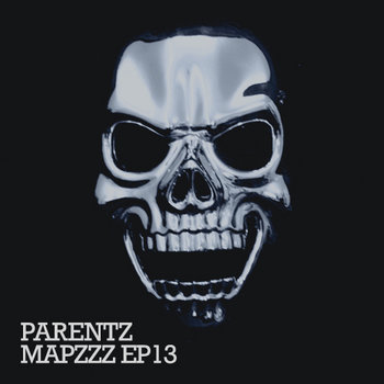 Mapzzz EP13 - PARENTZ cover art