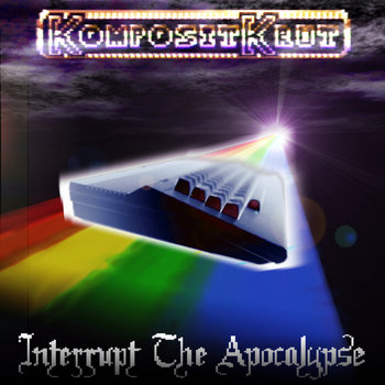 Interrupt The Apocalypse cover art