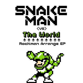 Snake Man vs The World cover art