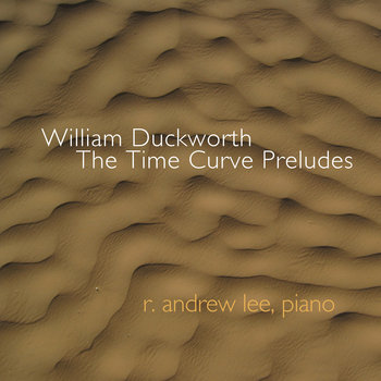 William Duckworth: The Time Curve Preludes cover art