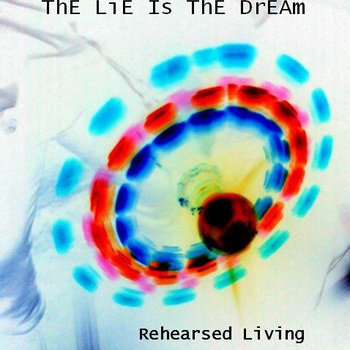 The lie is the dream cover art
