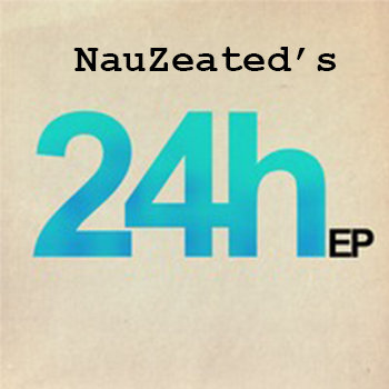 NauZeated - 24 Hours EP cover art