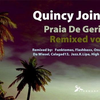 Quincy Jointz - Praia De Geriba Remixed vol.2 cover art