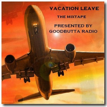 Vacation Leave The Mixtape cover art