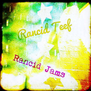 Rancid Jams cover art