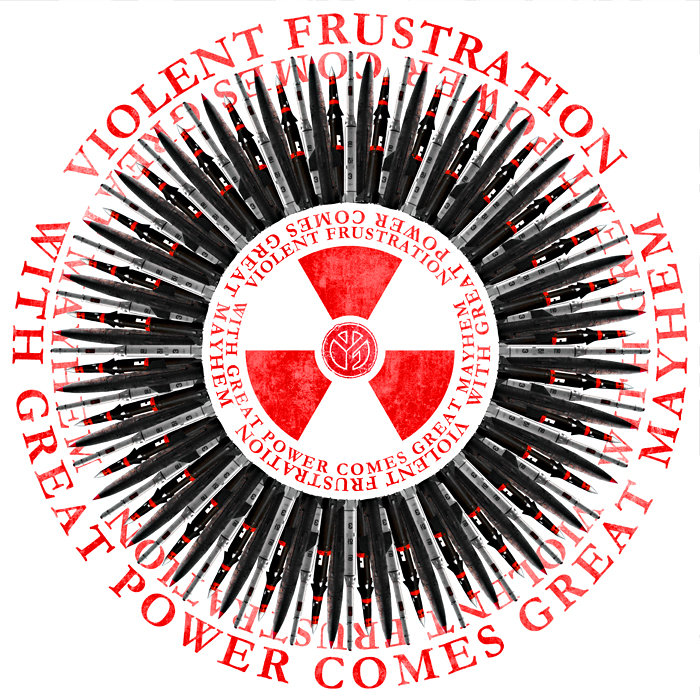 Violent Frustration - With Great Power Comes Great Mayhem (2013)
