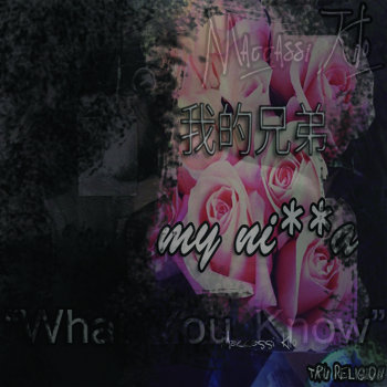 My Ni**a/What You Know cover art