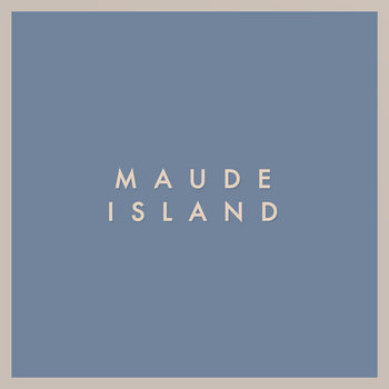 Maude Island cover art
