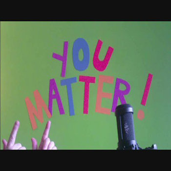 Happy Birthday, You Matter (SINGLE!) cover art