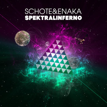 Schote &amp; Enaka - Sprektralinferno (2009) cover art