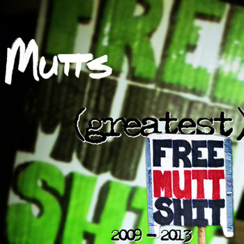 Greatest Free Mutt Shit cover art