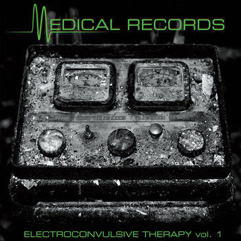 Electroconvulsive Therapy Vol 1 – A Collection of Rare Singles, Etc. (MR-028) cover art