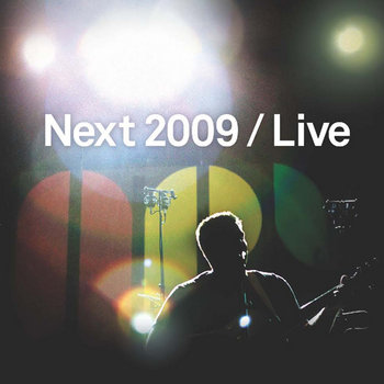 Next 2009 Live cover art