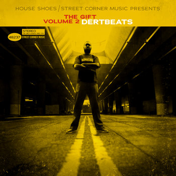 HouseShoes Presents:The Gift Vol. 2 - DERTBEATS cover art