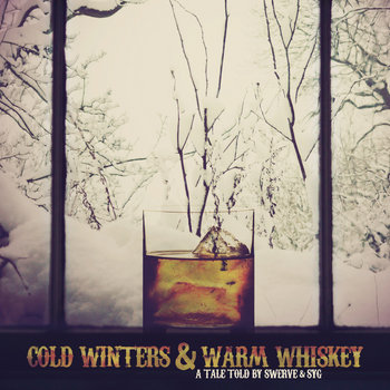 Cold Winters & Warm Whiskey (Mixtape) cover art
