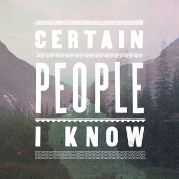 Certain People I Know cover art