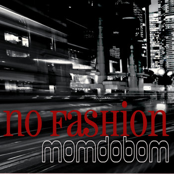 Momdobom - No Fashion cover art