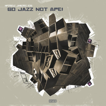 Hiperbole Jamboree 2012: Go Jazz Not Ape! cover art