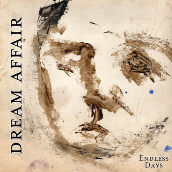 DREAM AFFAIR - Endless Days LP/CD cover art