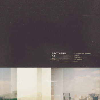Brothers or Not - EP cover art