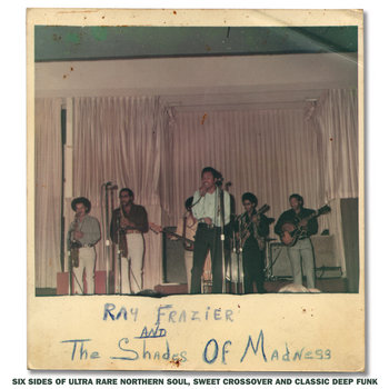 Ray Frazier & the Shades of Madness - Ray Frazier & the Shades of Madness (2014)